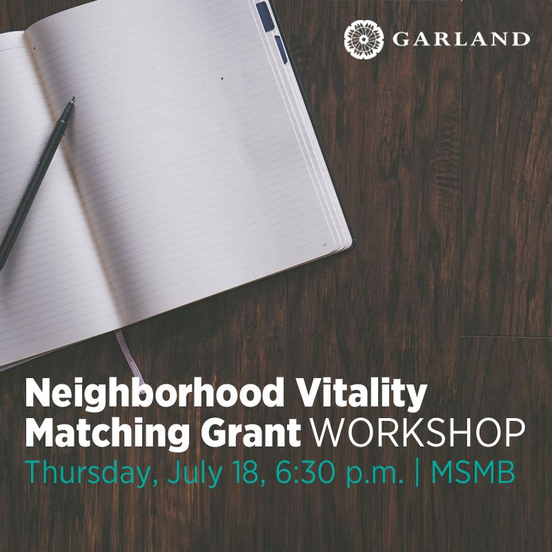 Neighborhood Vitality Matching Grant Workshop, July 18, 2019