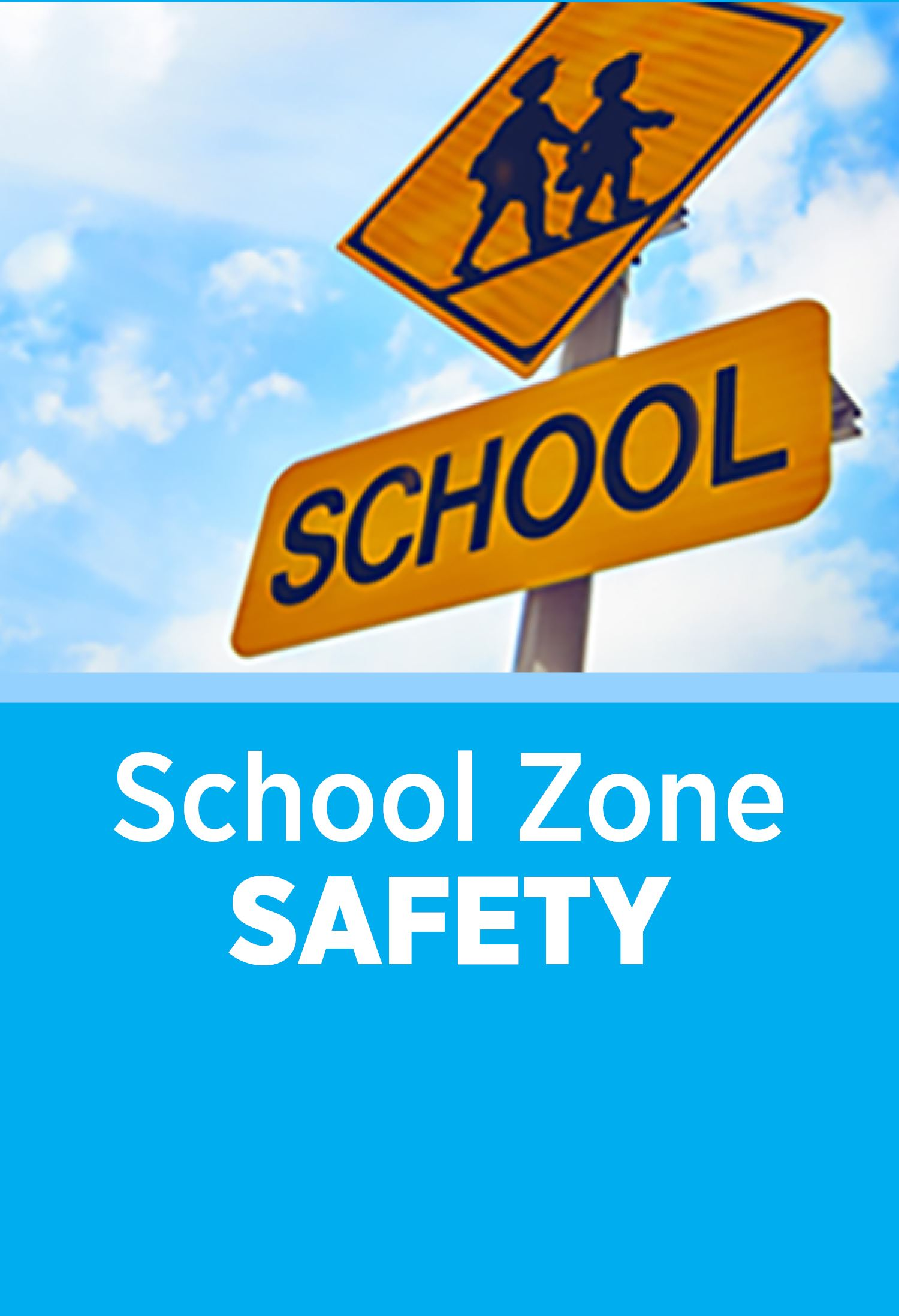 school safety zone_360x527